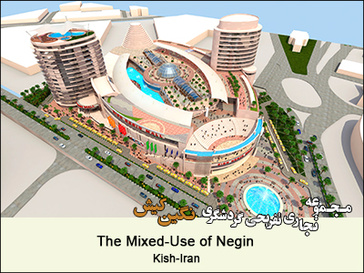 The Mixed-Use of Negin  Kish