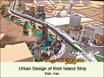 Urban Design of Kish Island Strip