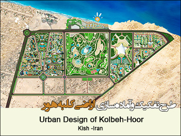 Urban Design of Kolbeh-Hoor