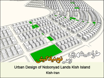 Urban Design of Nobonyad Lands Kish Island